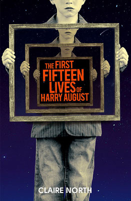 The First Fifteen Lives of Harry August, Review, Claire North, Harry August, Fantasy
