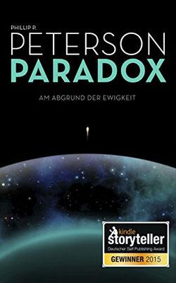 Paradox, Am Abgrund der Ewigkeit, Phillip P. Peterson, Phillip Peterson, SF, Sci-Fi, Science-Fiction, Einband, Buchumschlag, Rezension, Bewertung