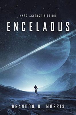Enceladus, Einband, Buchumschlag, Eismond, Pentalogie, Brandon Q. Morris, Brandon Morris, Rezension