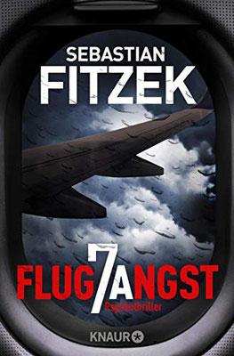 Flugangst 7A, Einband, Buchumschlag, Sebastian Fitzek, Rezension, Psychothriller