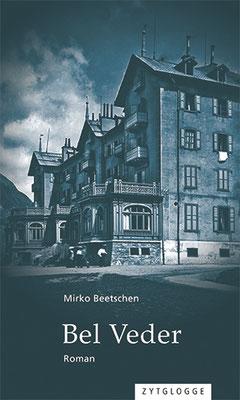 Bel Veder, Mirko Beetschen, Rezension, Grusel, Horror, Historisch, Roman