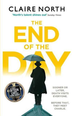The End of the Day, Review, Claire North, Charlie, Harbinger, Death, Fantasy