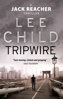 Lee Child, Jack Reacher, Tripwire, Review, Thriller, Crime, Cover