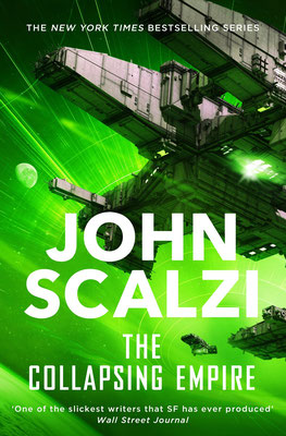 John Salzi, The Collapsing Empire, The Interdependancy, Review, Sci-Fi, Funny, Cover