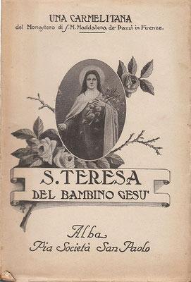 1927 S. Teresa di Gesù Bambino - Vita della Santa scritta  da Suor Gesualda
