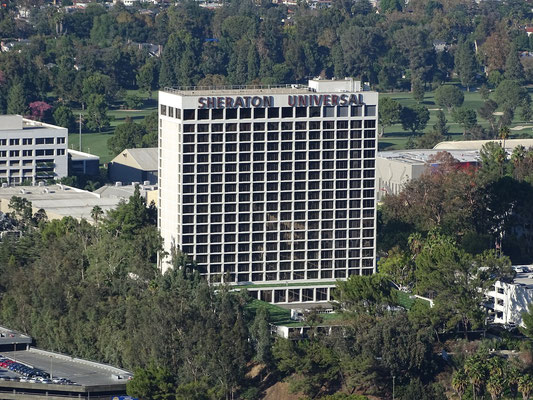 Unser Hotel Sheraton Universal (vom Mulholland Drive)