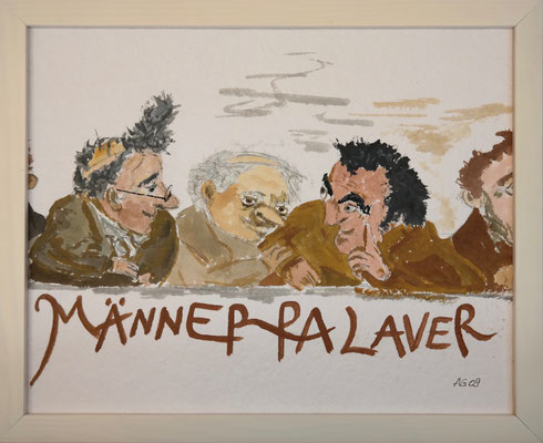 Männerpalaver, Aquarell mit Rahmen und Passepartourt, ca. 30 x 40 cm,  Fr. 80.--