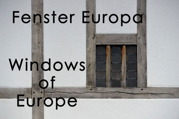 Fotogalerie Fenster Europa / Photogallery Windows of Europe
