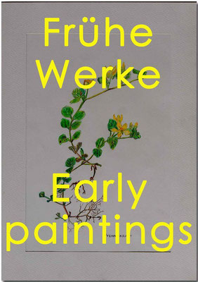 Frühe Werke / Early paintings