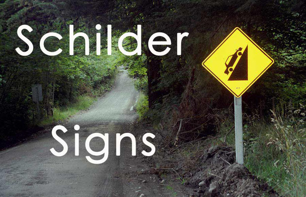Fotogalerie Schilder - Photogallery Signs