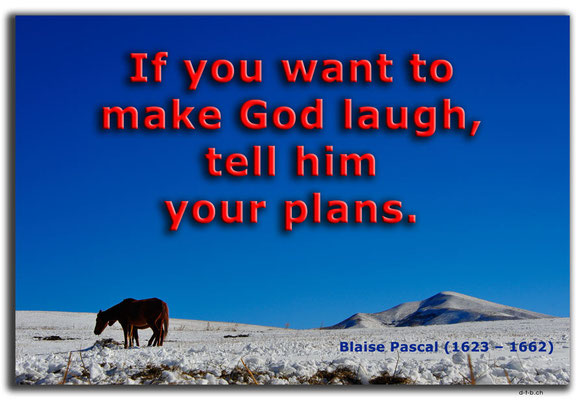 T052.Bishkek.Kyrgyz Ala Too and horses.Kyrgyzstan.Blaise Pascal.If you want to make God laugh, tell him your plans