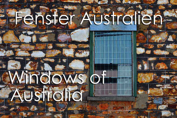 Fotogalerie Fenster Australien / Photogallery Windows of Australia