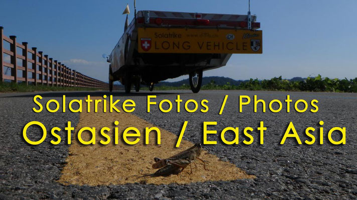 Fotogalerie vom Solatrike in Ostasien / Photogallery of the Solatrike in East Asia