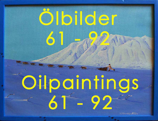 Ölbilder 61 - 92 / Oilpaintings 61 -92