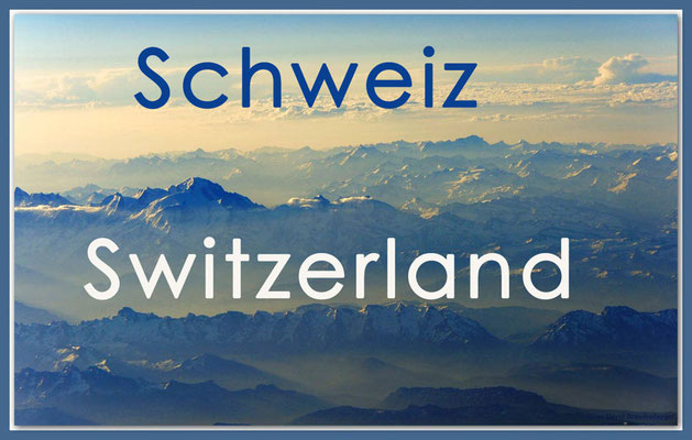Fotogalerie Schweiz / Photogallery Switzerland