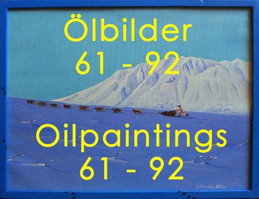 Ölbilder 61 - 92 / Oilpaintings 61 - 92