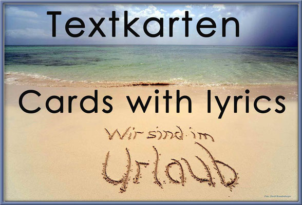 Fotogalerie mit Texten / Photogallery with Lyrics