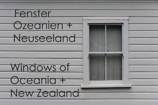 Fotogalerie Fenster Ozeanien + Neuseeland / Photogallery Windows of Oceania + New Zealand