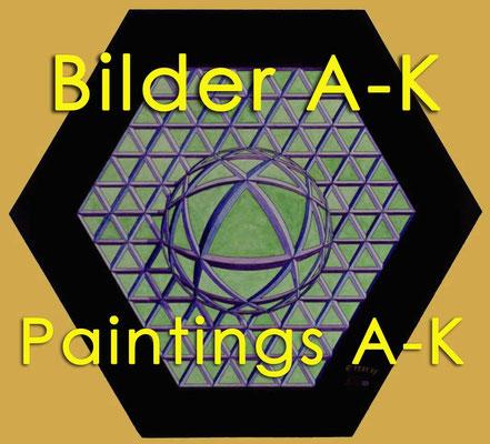 Bilder A-K / Paintings A-K