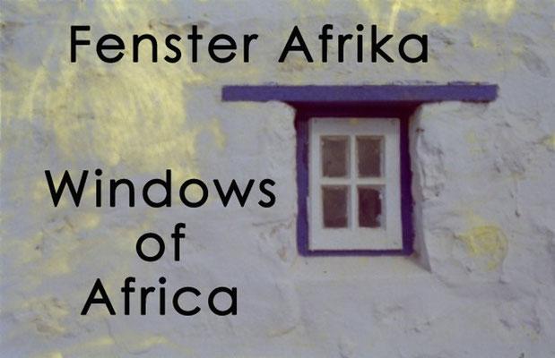 Fotogalerie Fenster Afrika / Photogallery Windows of Africa