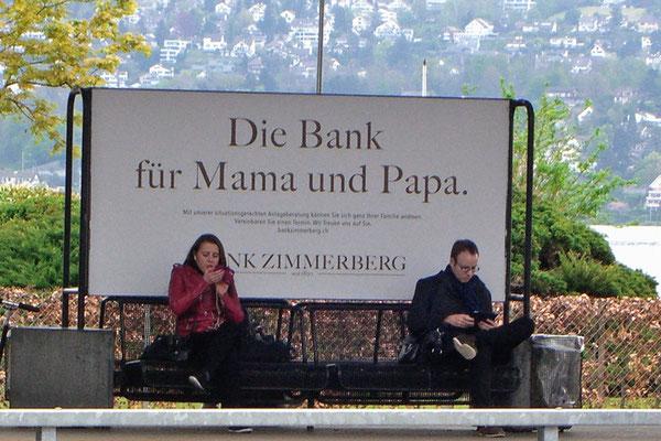 Bank für Mamma und Papa - etwas zu wörtlich genommen.