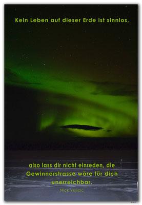S0235.Norrsken.Kiruna.SE. Text: Nick Vujicic