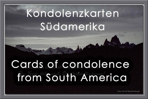 Fotogalerie Kondolenzkarten von Südamerika / Photogallery  Cards of Condolence from South America