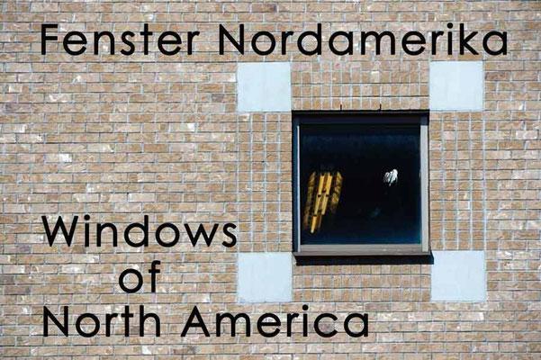 Fotogalerie Fenster Nordamerika / Photogallery Windows of North America