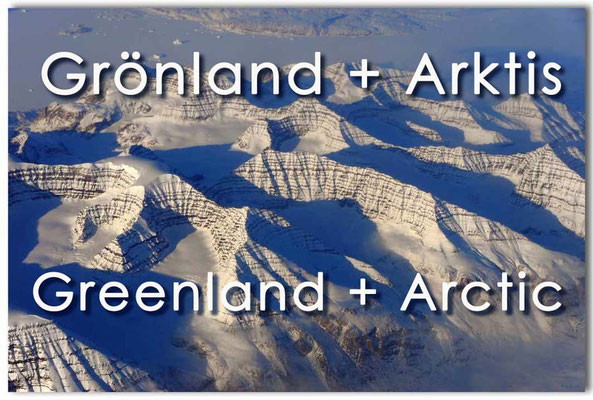 Fotogalerie Grönland und Arktis / Photogallery Greenland and Arctic