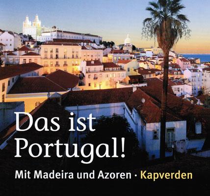 Portugal Total beim Experten buchen inkl.Insidertipps  von Ihrem Reiseberater  Helmut Singer persönlich.