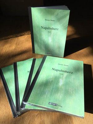 Napalmherz (Lyriksammlung erschienen im Mitgift Verlag, Wien, 2018)
