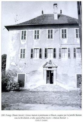 "Chateau Bastian à Frangy. Demeure principale du ""papa Bastian"""