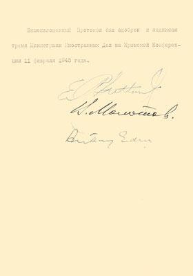 """Протокол работы Крымской конференции"""" с подписями – Э.Р.Стеттиниуса, В.М.Молотова и А.Идена (первая и последняя страницы). 11 февраля 1945 г."""