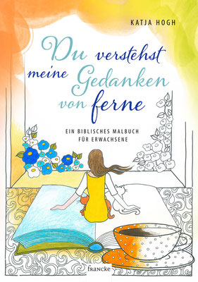 Du verstehst meine Gedanken von ferne - Bei Francke Verlag erhältlich!