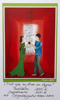I will give my love an apple - mit persönlicher Signatur 2,50€ Postkarte/ 3€ Doppelkarte auf Pappe geklebt/ liebevolle Handarbeit