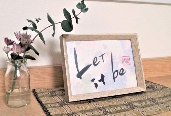 「Let it be」(葉書,英文)/望月擁山(俊邦)
