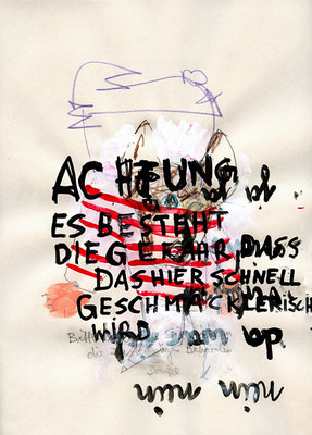 ACHTUNG ACHTUNG, 2009, mixed media, 29,7x21cm