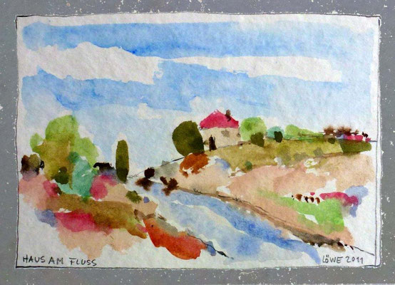 Haus am Fluss (2011) Aquarell 10,5x15 cm 150,- EUR