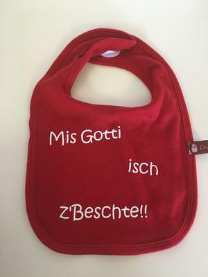 """Rot """"Mis Gotti isch z'Beschte"""""""