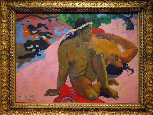 "Paul Gauguin (1848 - 1903): ""Wie! Du bist eifersüchtig?"" (Aha oe feii?), 1892"