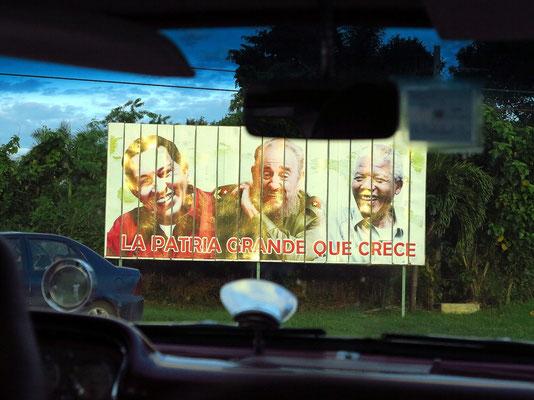 Vor Cienfuegos: Politik in der Landschaft: Hugo Cháves, Fidel Castro und Nelson Mandela