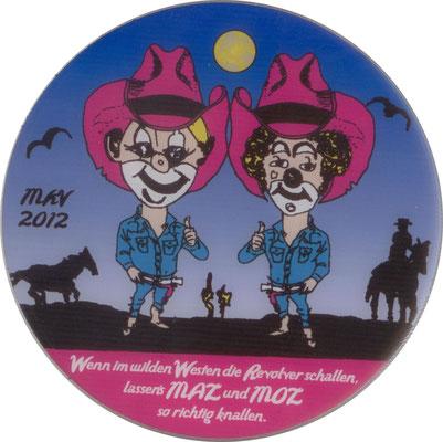 2012: Wenn im wilden Westen die Revolver schallen, lassen´s MAZ und MOZ so richtig knallen.