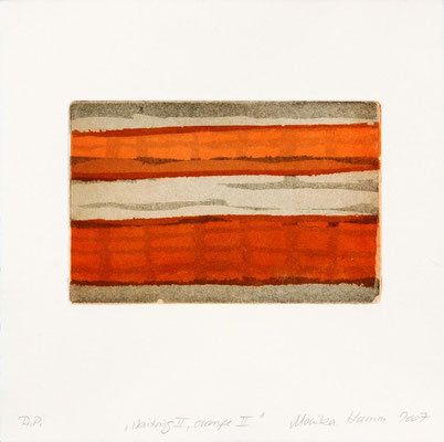 Monika Humm Waiting II - Orange II, 2007, Aquatinta, PG 13x20cm, auf Bütten 28x29cm