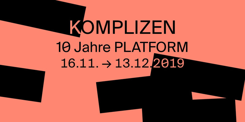 Ausstellung Komplizen_2019_PLATFORM