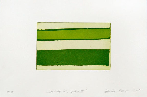Monika Humm Waiting II - Green II, 2007, Aquatinta, PG 13x20cm, auf Bütten 26,5x39cm