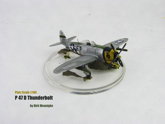 P 47D Thunderbolt 1:144 Platz by Dirk Mennigke