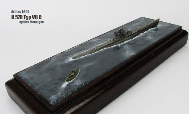 The Capture Of U 570 1:350 Artitec by Dirk Mennigke