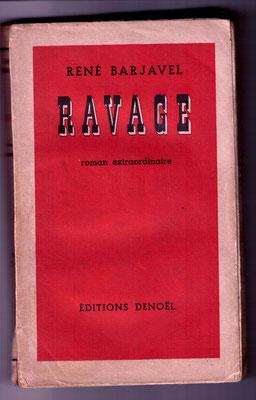 Erstausgaben von ‹Ravage› und ‹Tarendol›  ...