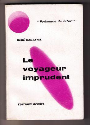 ... und Neuausgabe des ‹Voyageur› von 1958