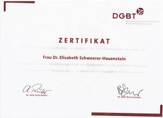DGBT (Deutsche Gesellschaft für Ästhetische Botulinumtoxin-Therapie e.V.) - Zertifikat
